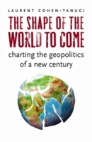 Shape of the World to Come