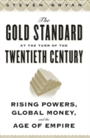 Gold Standard at the Turn of the Twentie