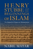 Henry Stubbe and the Beginnings of Islam