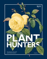The Plant Hunters (Royal Botanical Garde