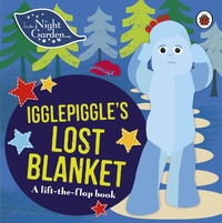 In the Night Garden: Igglepiggle's Lost