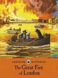 Ladybird Histories: The Great Fire of Lo