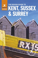 The Rough Guide to Kent, Sussex and Surr