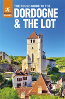 The Rough Guide to The Dordogne & The Lo