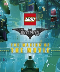 The LEGO (R) BATMAN MOVIE The Making of