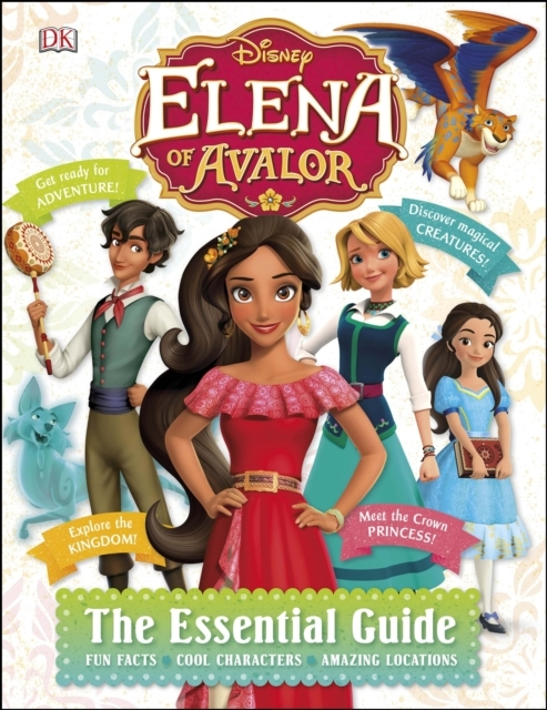 Disney Elena of Avalor The Essential Gui