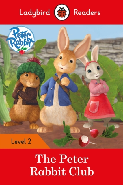 Peter Rabbit: The Peter Rabbit Club - La