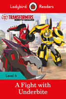 Transformers: A Fight with Underbite  -