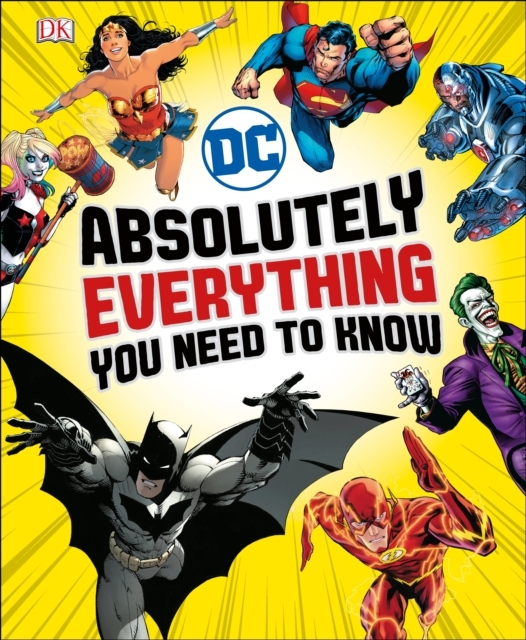 DC Comics Absolutely Everything You Need