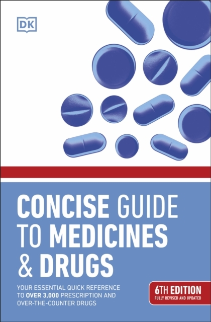 Concise Guide to Medicines and Drugs