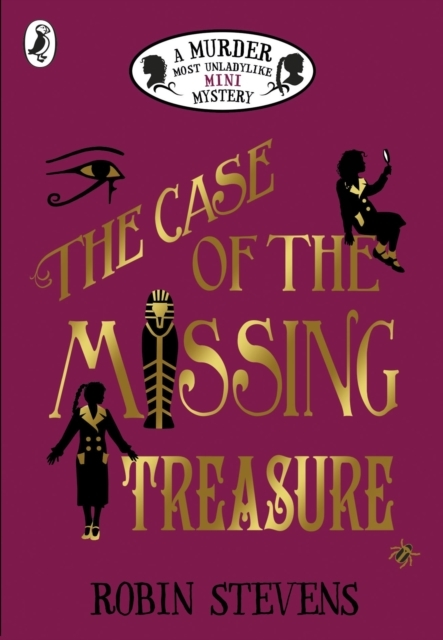 The Case of the Missing Treasure: A Murd