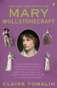 The Life and Death of Mary Wollstonecraf