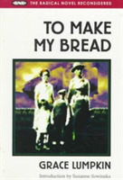 To Make My Bread