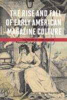 Rise and Fall of Early American Magazine