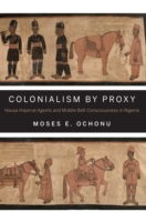 Colonialism by Proxy