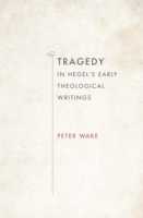 Tragedy in Hegel's Early Theological Wri