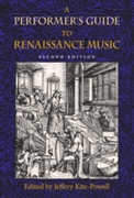 Performer's Guide to Renaissance Music,