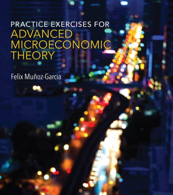 Practice Exercises for Advanced Microeco