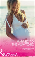 Married To The Mum-To-Be
