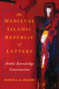 Medieval Islamic Republic of Letters, Th