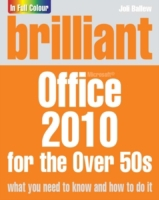 Brilliant Office 2010 for the Over 50s e
