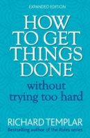 How to Get Things Done Without Trying  e