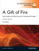 Gift of Fire:Social, Legal, and Ethical