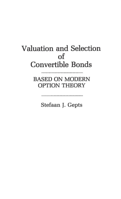 Valuation and Selection of Convertible B