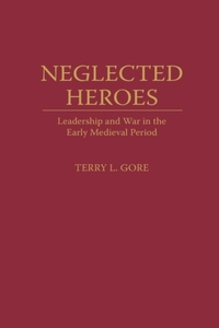 Neglected Heroes