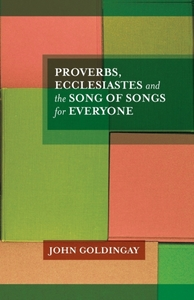 Proverbs, Ecclesiastes and the Song of S