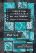 Supporting Dying Children and their Fami