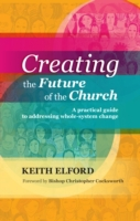Creating the Future of the Church