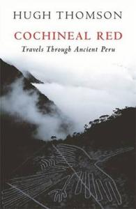 Cochineal red: travels through ancient peru