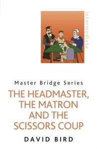 The Headmaster, The Matron and the Sciss