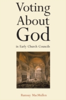 Voting About God in Early Church Council