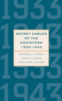 Secret Cables of the Comintern, 1933-194