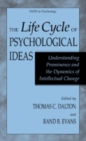 Life Cycle of Psychological Ideas