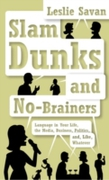 Slam Dunks and No-Brainers