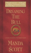 Dreaming the Bull