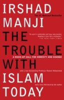 Trouble with Islam Today