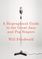 Biographical Guide to the Great Jazz and