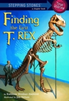 Finding the First T. Rex (Totally True A