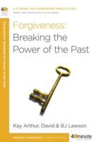 Forgiveness: Breaking the Power of the P
