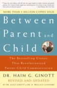 Between Parent and Child: Revised and Up