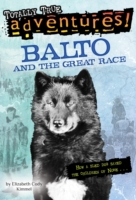 Balto and the Great Race (Totally True A
