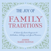 Joy of Family Traditions