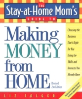 Stay-at-Home Mom's Guide to Making Money