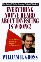 Everything You've Heard About Investing