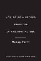 How to Be a Record Producer in the Digit