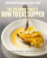 Splendid Table's How to Eat Supper